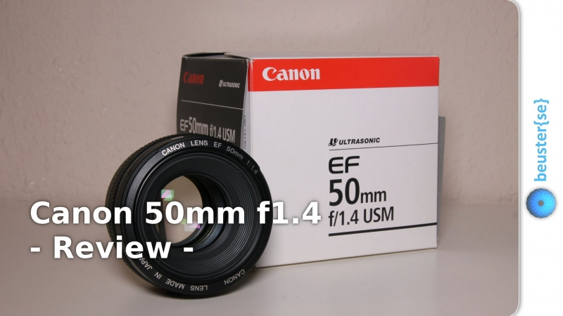 Canon 50mm f1.4 USM - Review