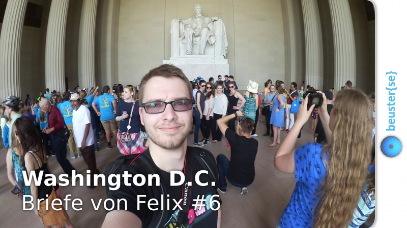 Washington D.C. - Briefe von Felix #6