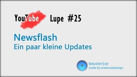 Newsflash - YouTube Lupe #25
